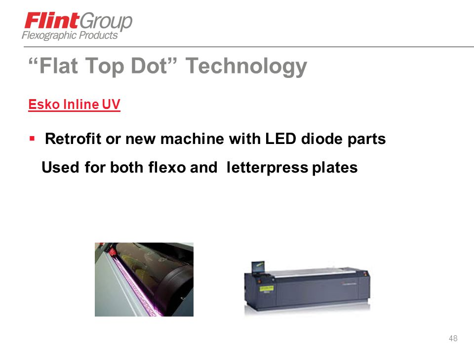 """48 """"Flat Top Dot"""" Technology Esko Inline UV  Retrofit or new machine with LED diode parts Used for both flexo and letterpress plates"""