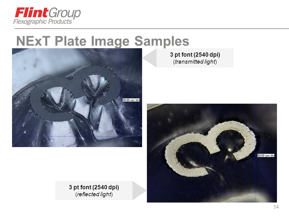 54 3 pt font (2540 dpi) (transmitted light) 3 pt font (2540 dpi) (reflected light) NExT Plate Image Samples
