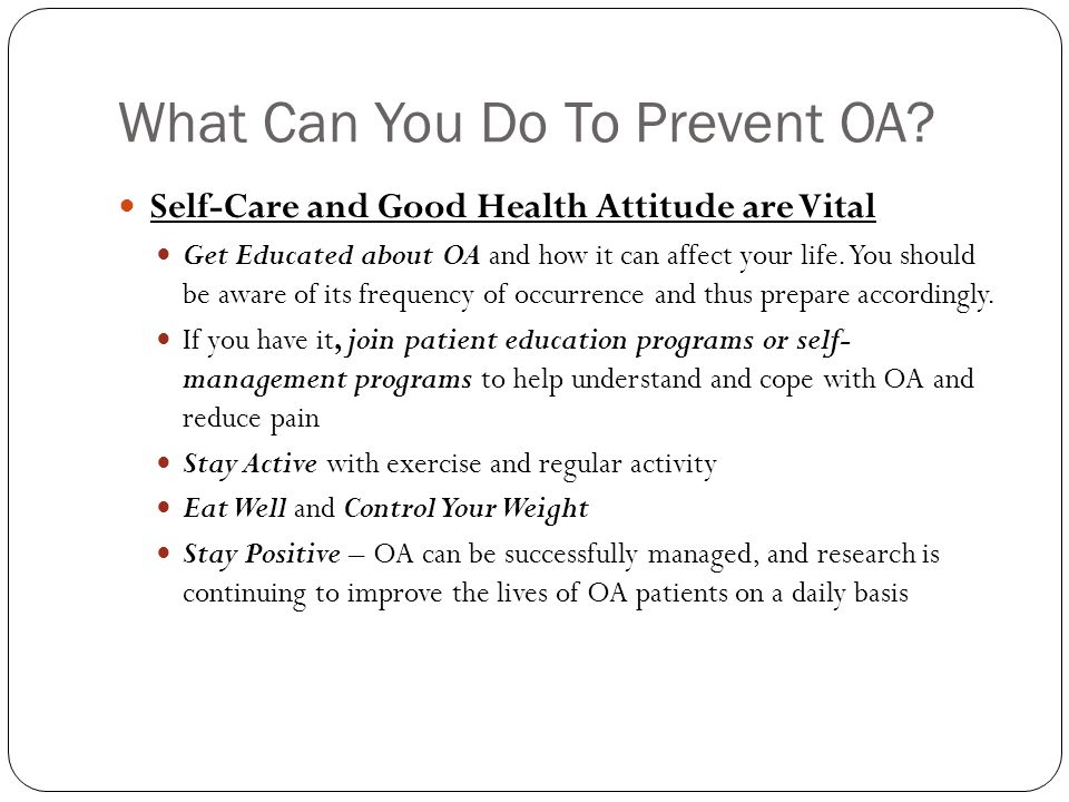 What Can You Do To Prevent OA.