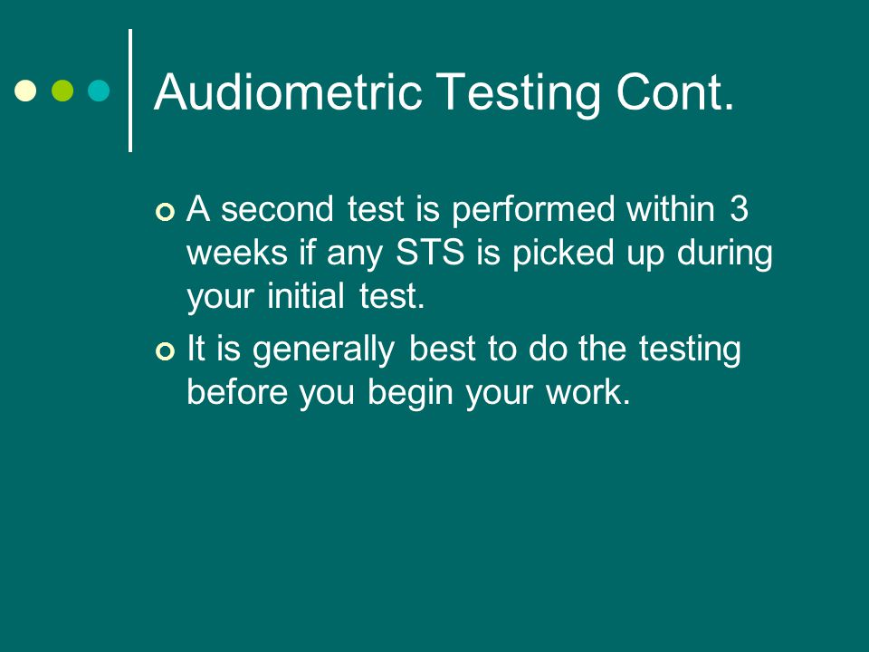 Audiometric Testing Cont.
