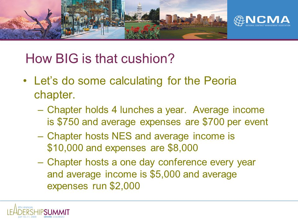 How BIG is that cushion. Let's do some calculating for the Peoria chapter.