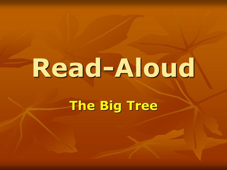 Read-Aloud The Big Tree