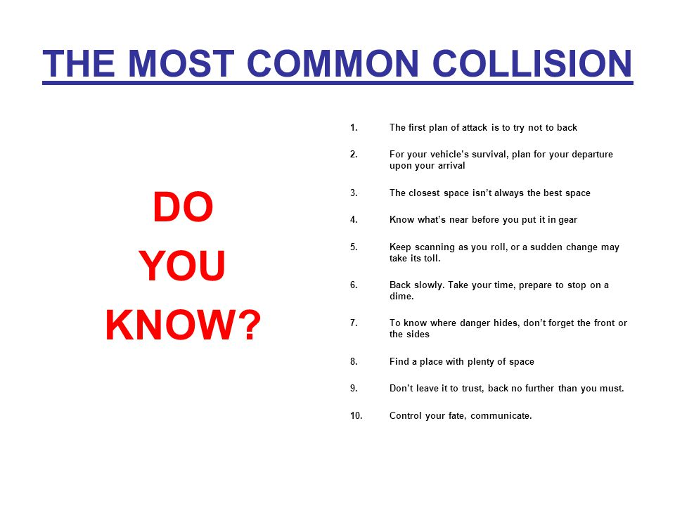 THE MOST COMMON COLLISION DO YOU KNOW.