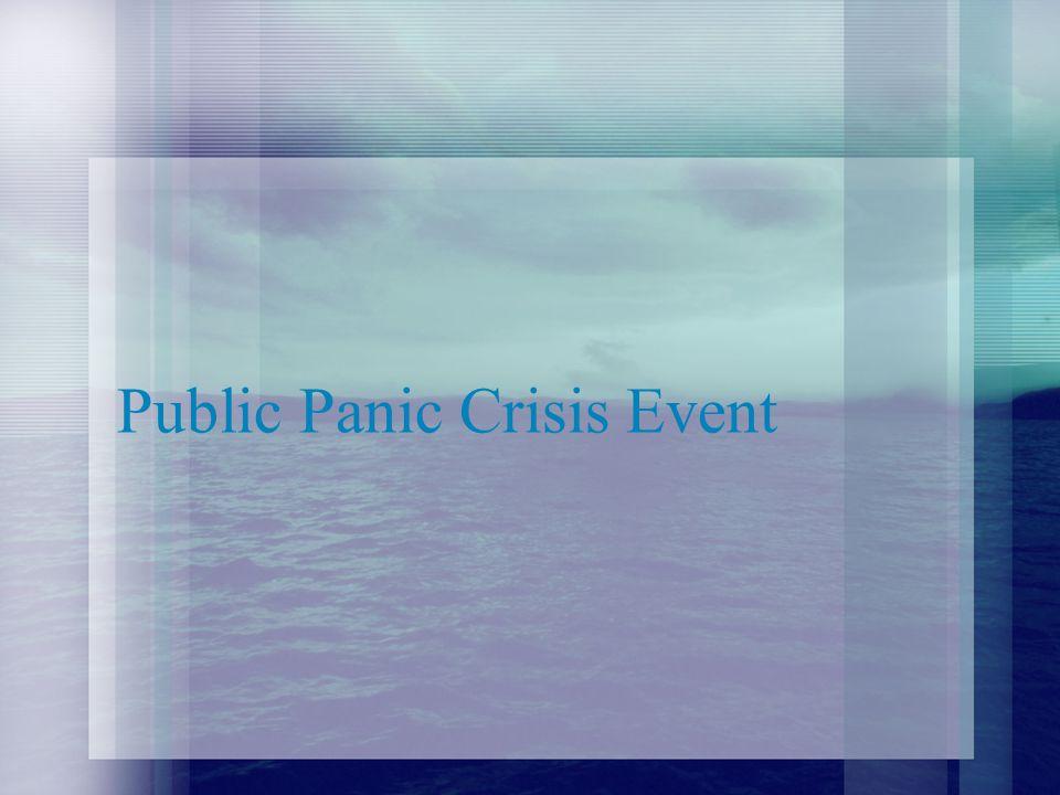 Public Panic Crisis Event