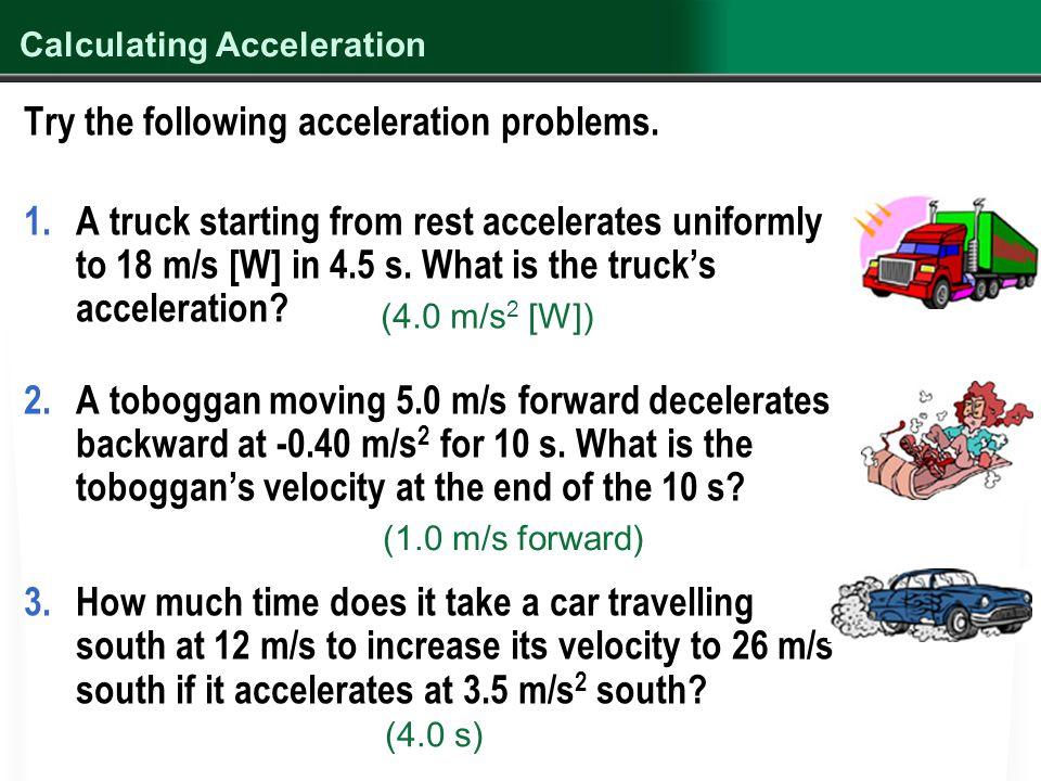 Assignment Classwork: Acceleration Worksheet Homework: Workbook Pages 172 - 175