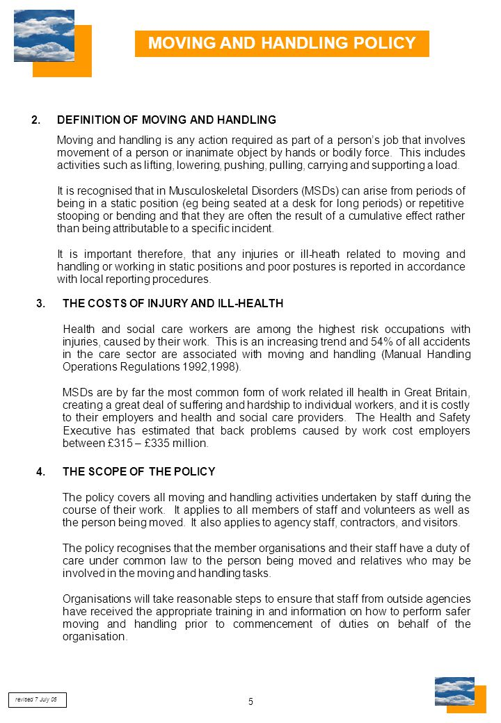 26 LINCOLNSHIRE INTER-AGENCY MOVING AND HANDLING GROUP PERSON MOVING AND HANDLING ASSESSMENT (ADULTS) PART 2 contd (page 3 of 6) Identify any problems relating to moving and handling and the environment Recommendations to improve the environment following the assessment Is there any equipment required to safely perform any of the tasks.