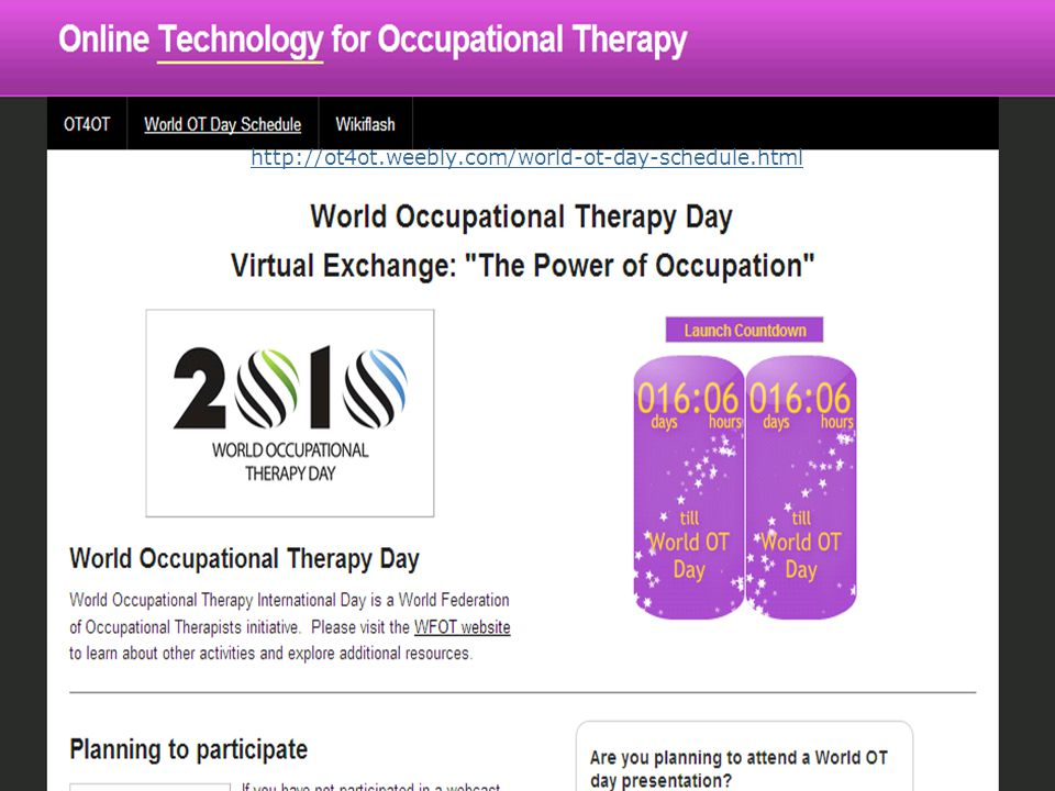http://ot4ot.weebly.com/world-ot-day-schedule.html