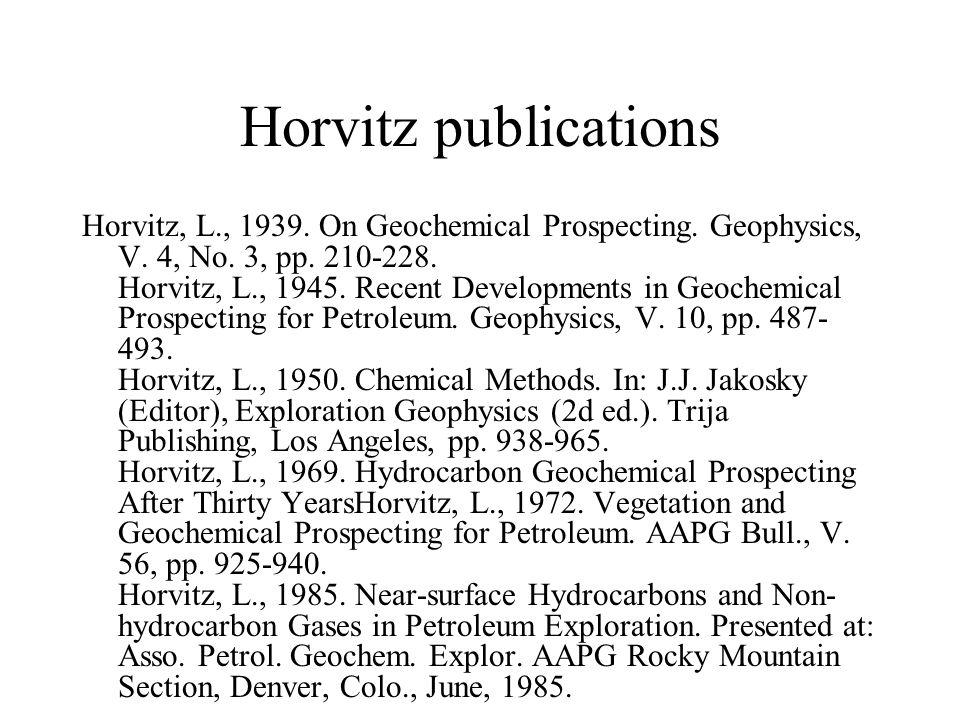 Horvitz publications Horvitz, L., 1939. On Geochemical Prospecting.