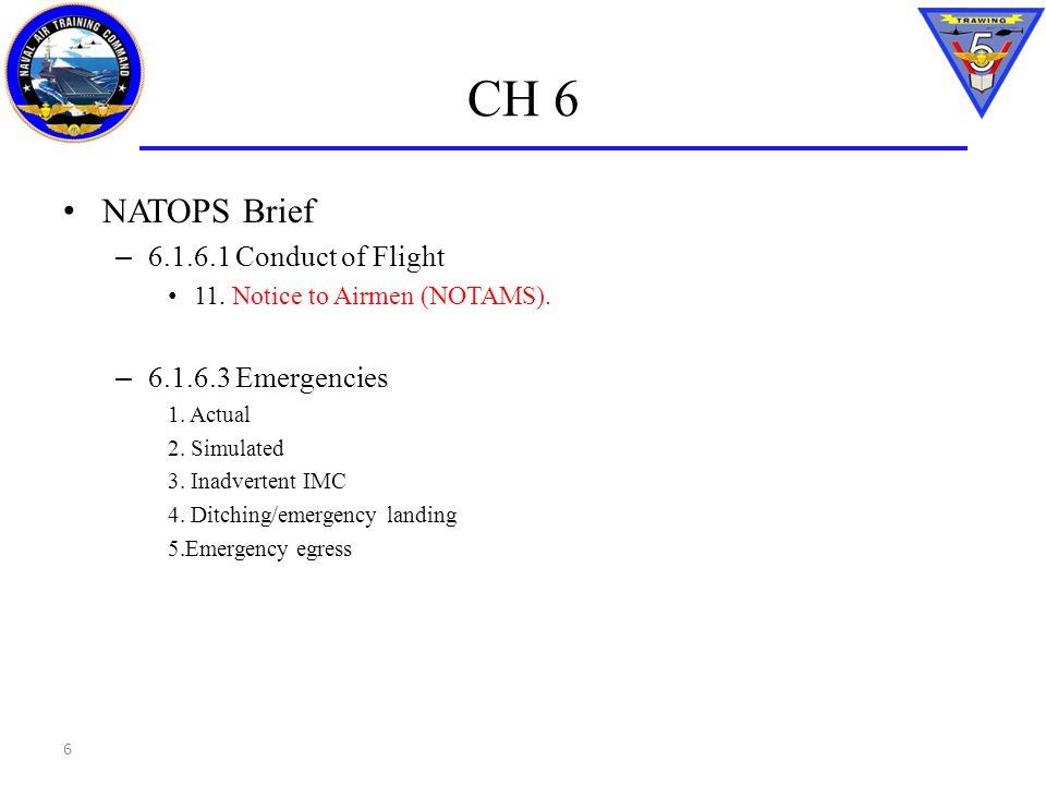 CH 16 Emergency Ground Egress – Same procedure, all memory items