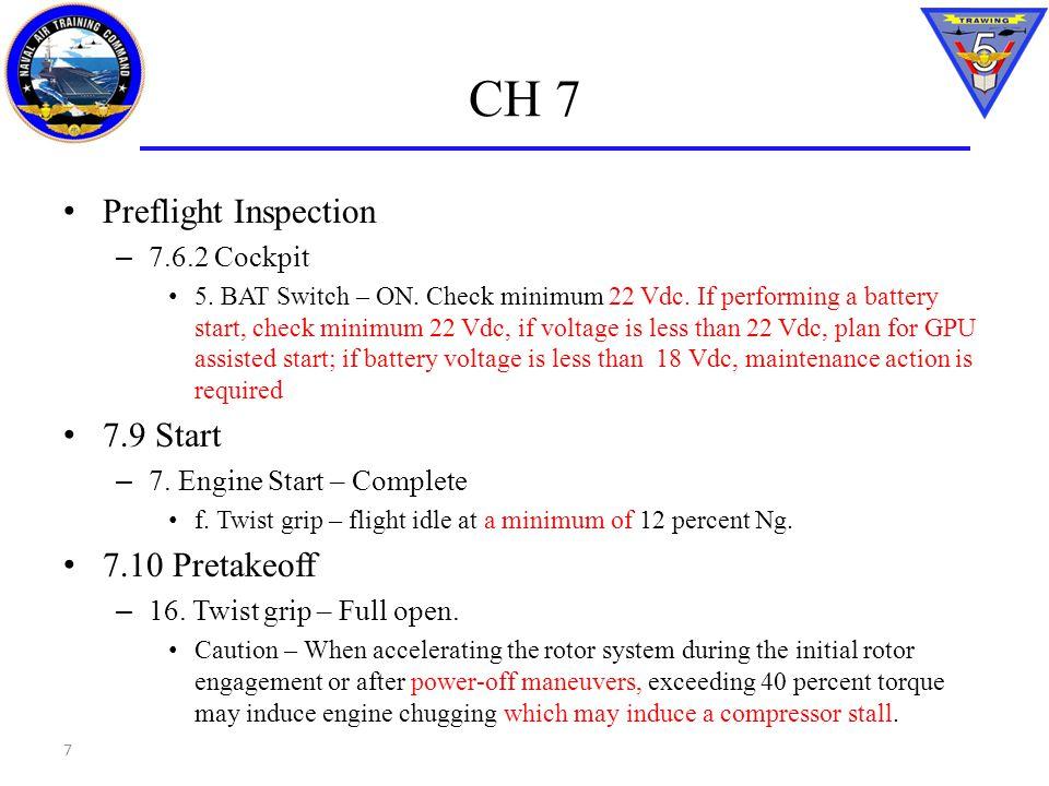CH 14 Engine Restart in Flight *1.Autorotate *2. Starter – Engage *3.