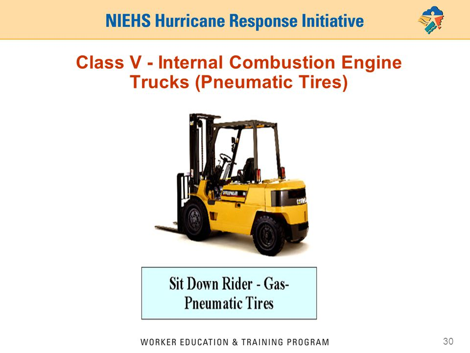 30 Class V - Internal Combustion Engine Trucks (Pneumatic Tires)