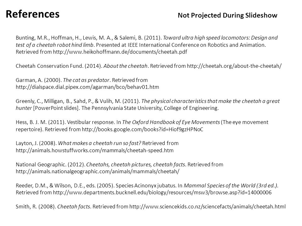 References Not Projected During Slideshow Bunting, M.R., Hoffman, H., Lewis, M.