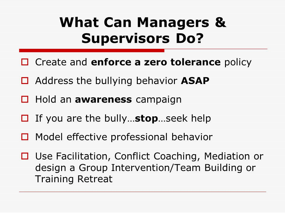 What Can Managers & Supervisors Do.