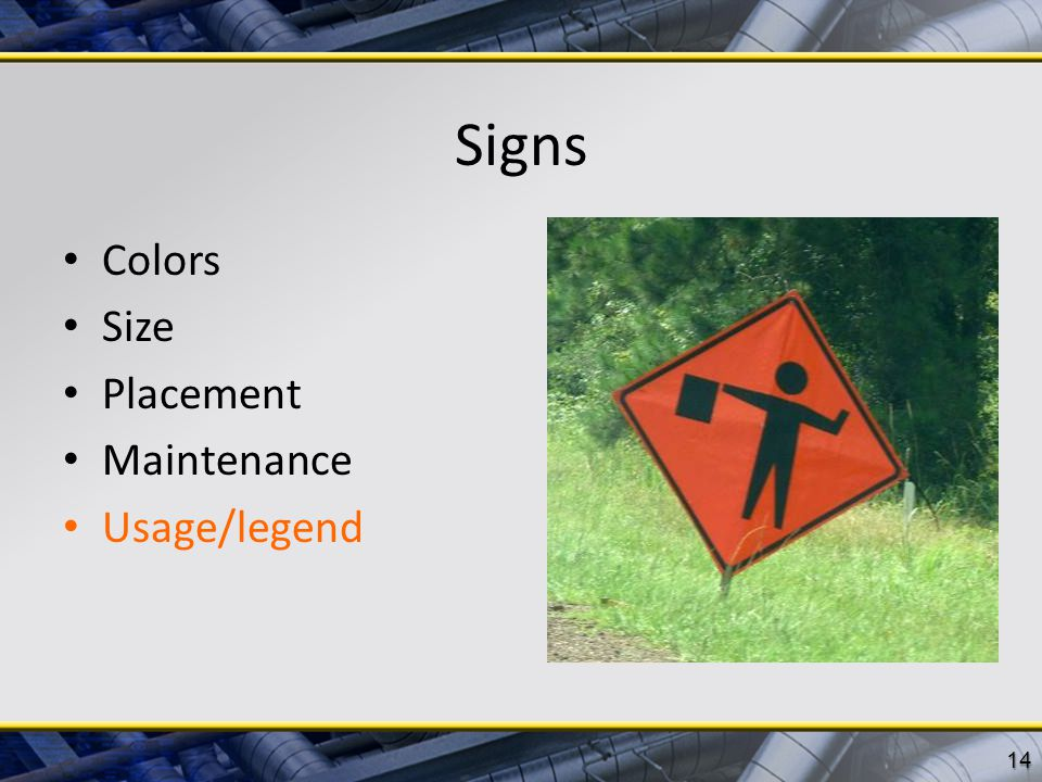 Signs Colors Size Placement Maintenance Usage/legend 14