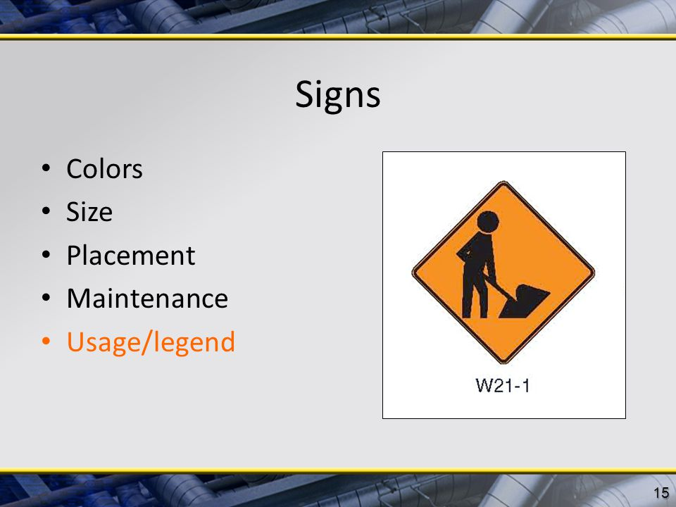 Signs Colors Size Placement Maintenance Usage/legend 15