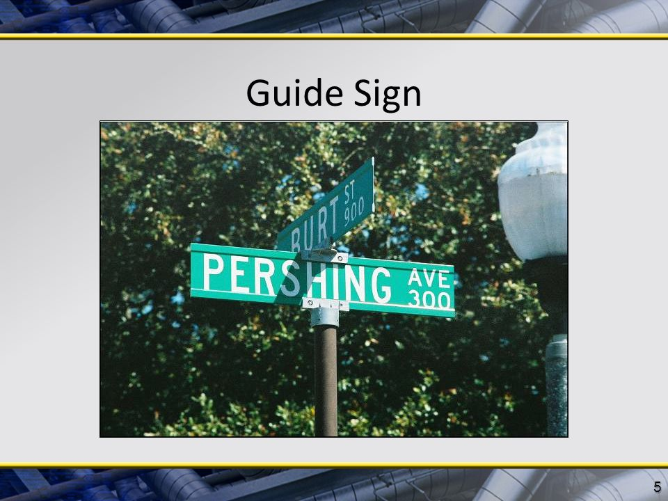 Guide Sign 5