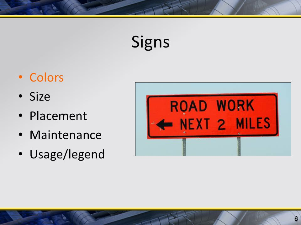 Signs Colors Size Placement Maintenance Usage/legend 6