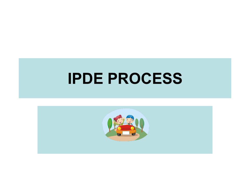 IPDE PROCESS
