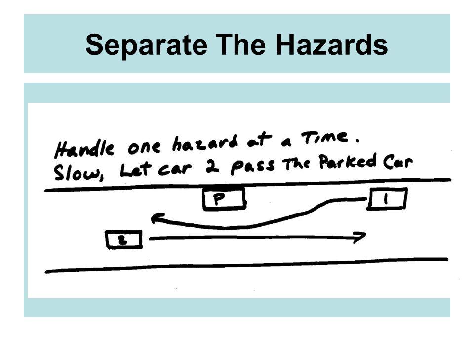 Separate The Hazards