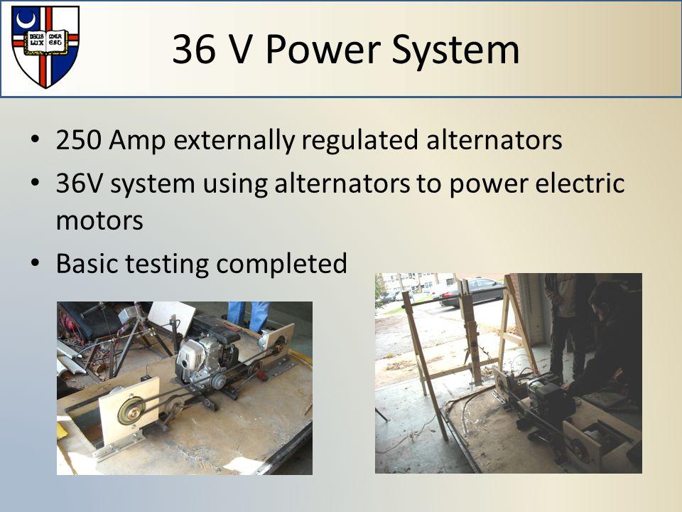 250 Amp externally regulated alternators 36V system using alternators to power electric motors Basic testing completed 36 V Power System