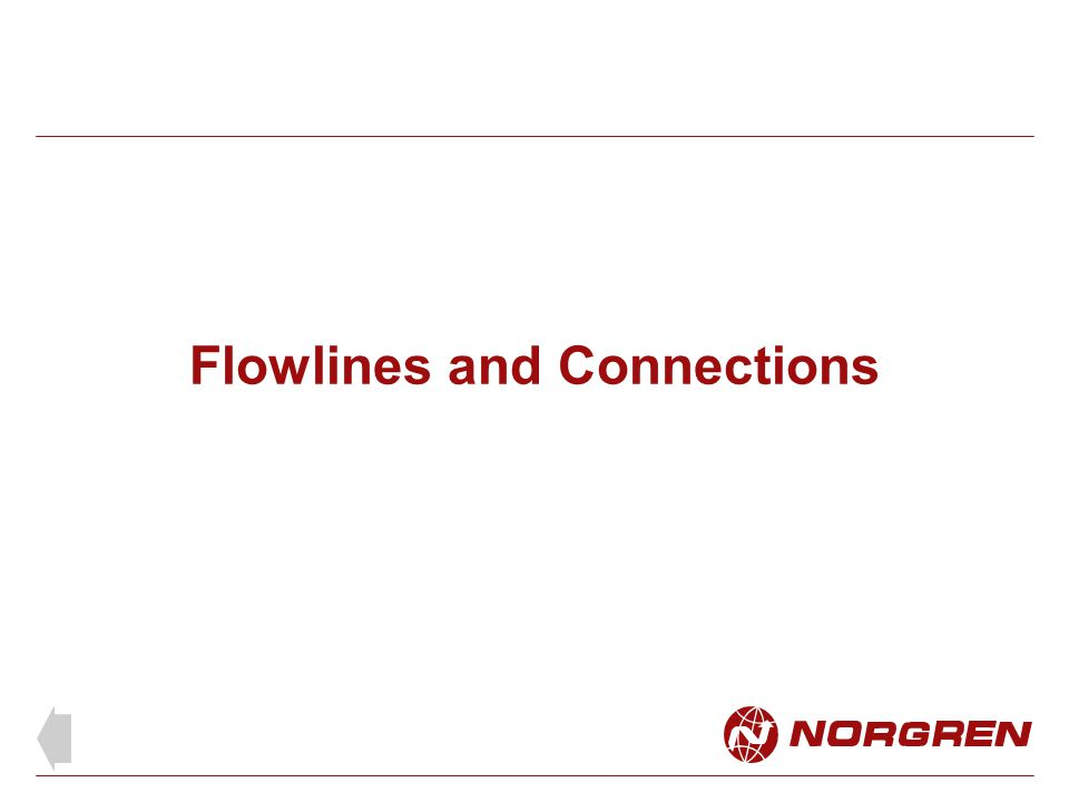 Flowlines and Connections