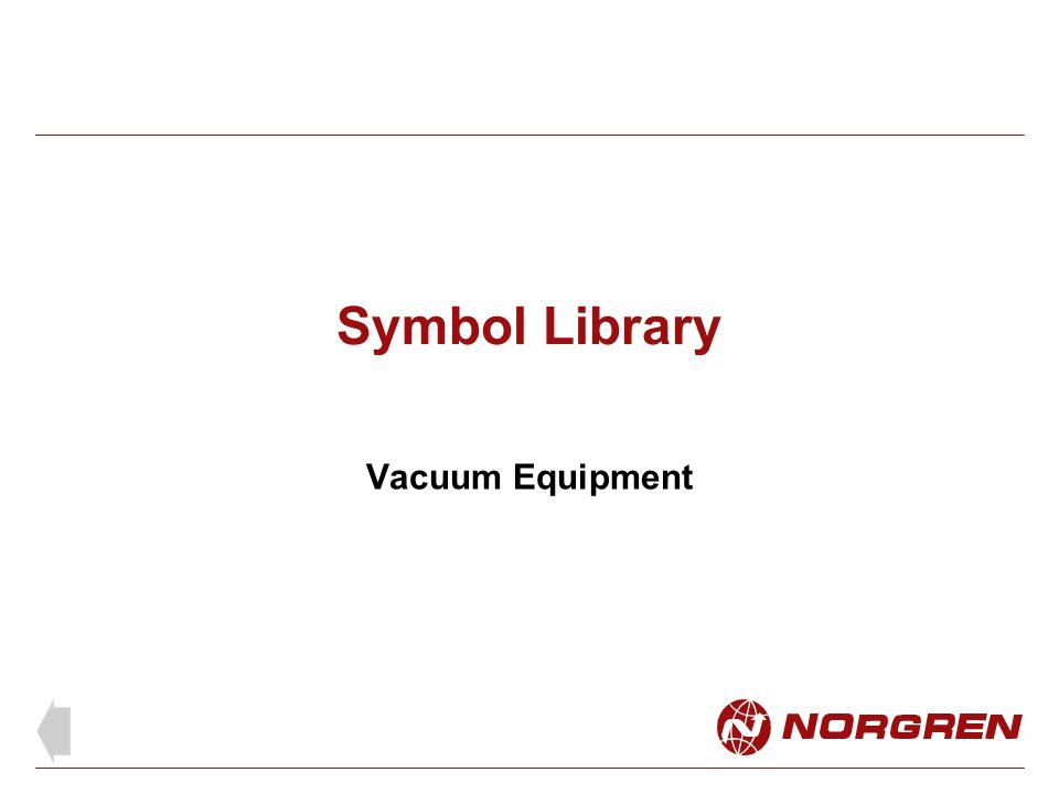 Symbol Library Vacuum Equipment