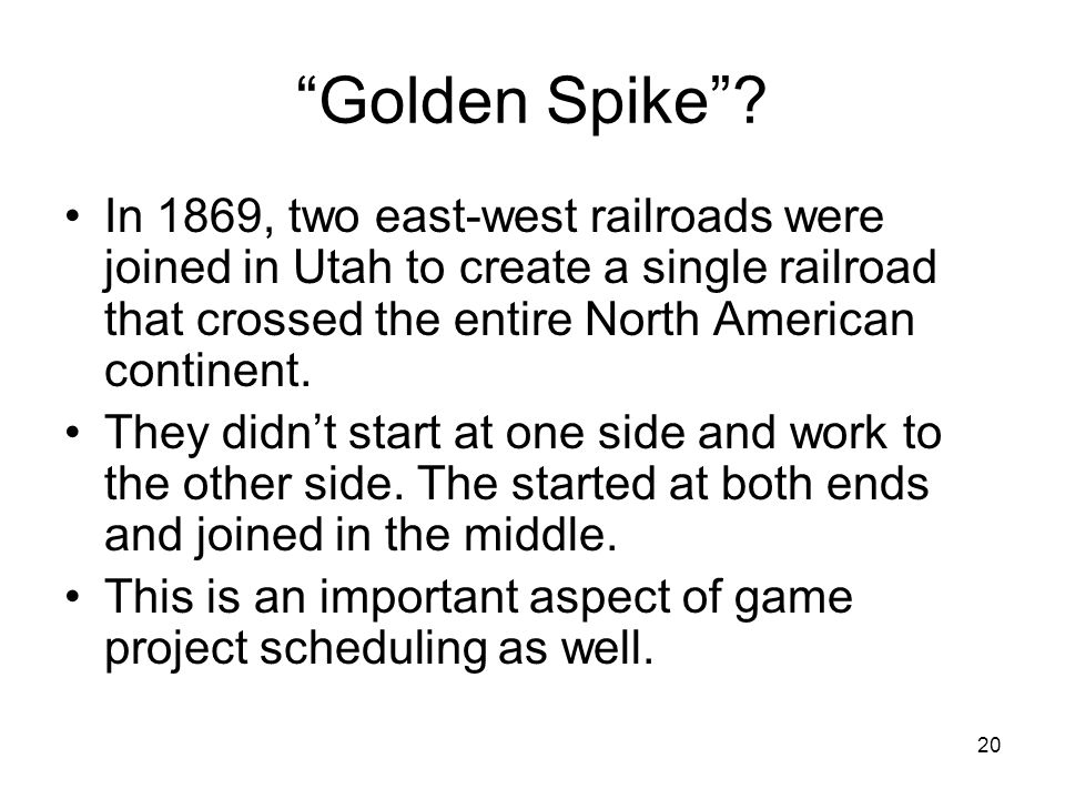 20 Golden Spike .