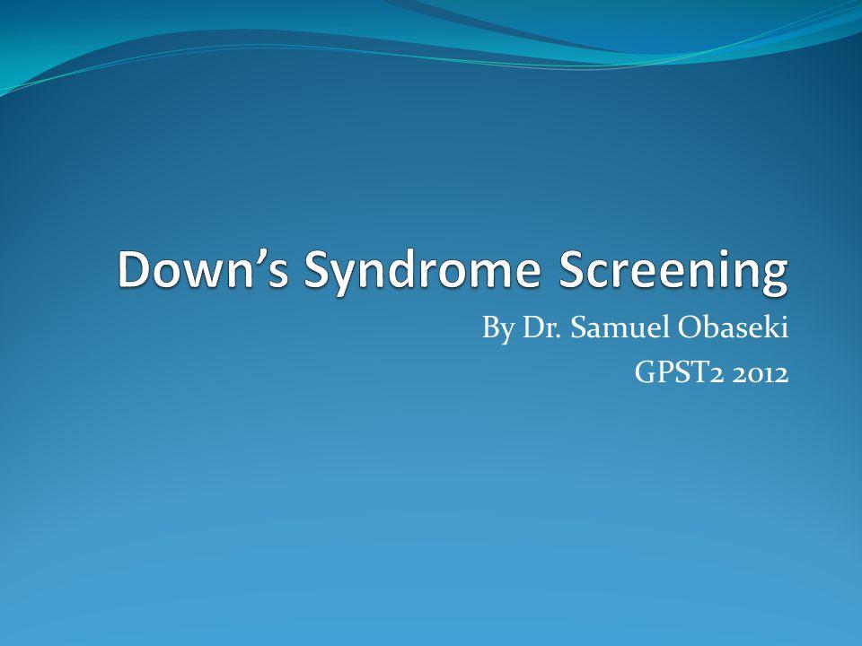 By Dr. Samuel Obaseki GPST2 2012