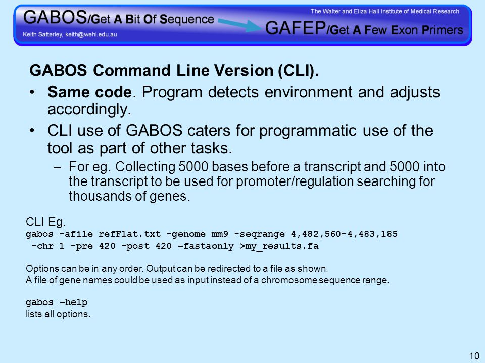 10 GABOS Command Line Version (CLI). Same code.