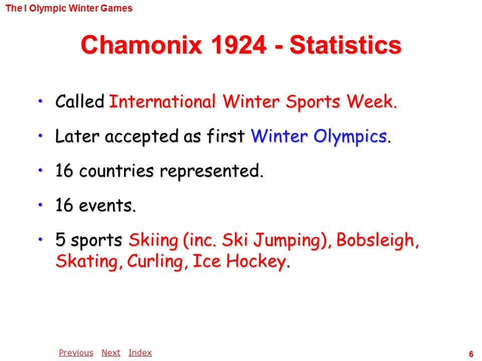 PreviousPrevious Next IndexNextIndex 6 Called International Winter Sports Week.Called International Winter Sports Week.