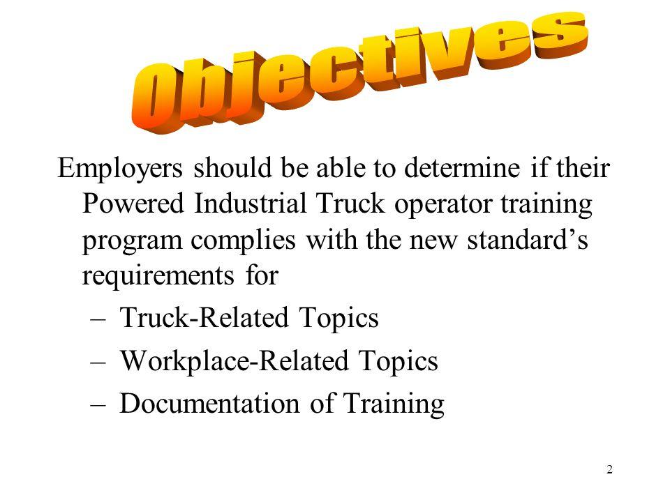 13 Operator Training Mandatory portion: WAC 296-24-23025 Non-Mandatory Appendix: WAC 296-24-23037