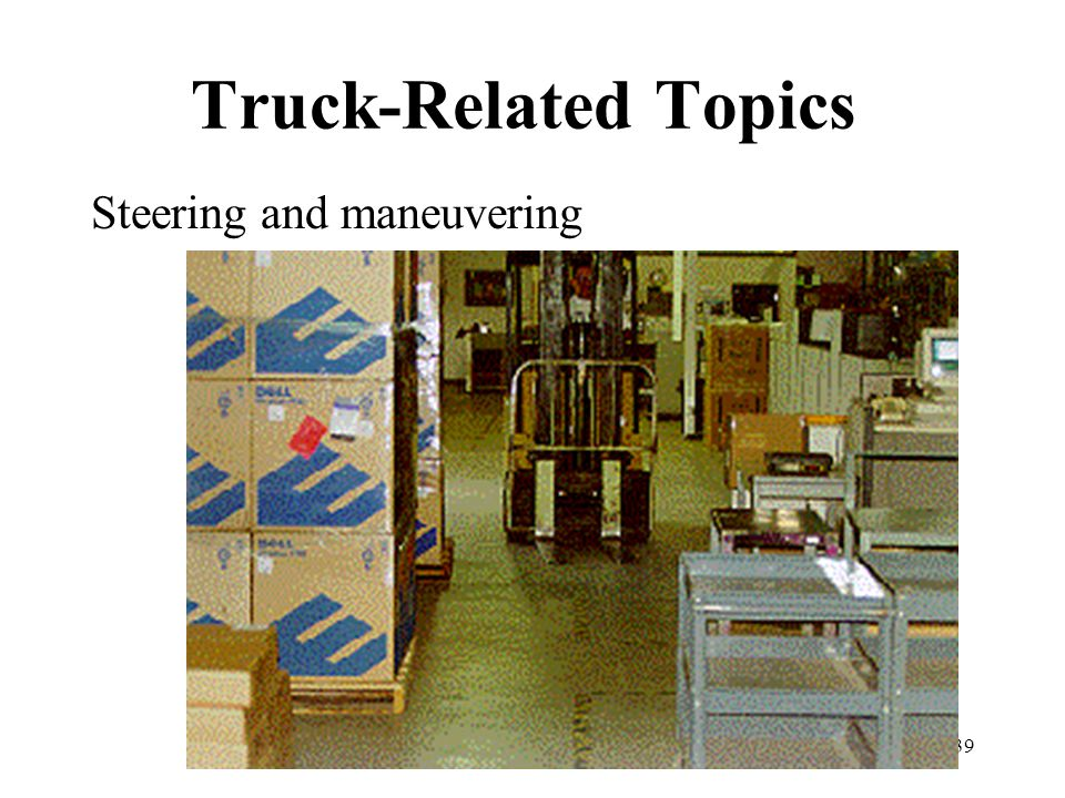 39 Truck-Related Topics Steering and maneuvering