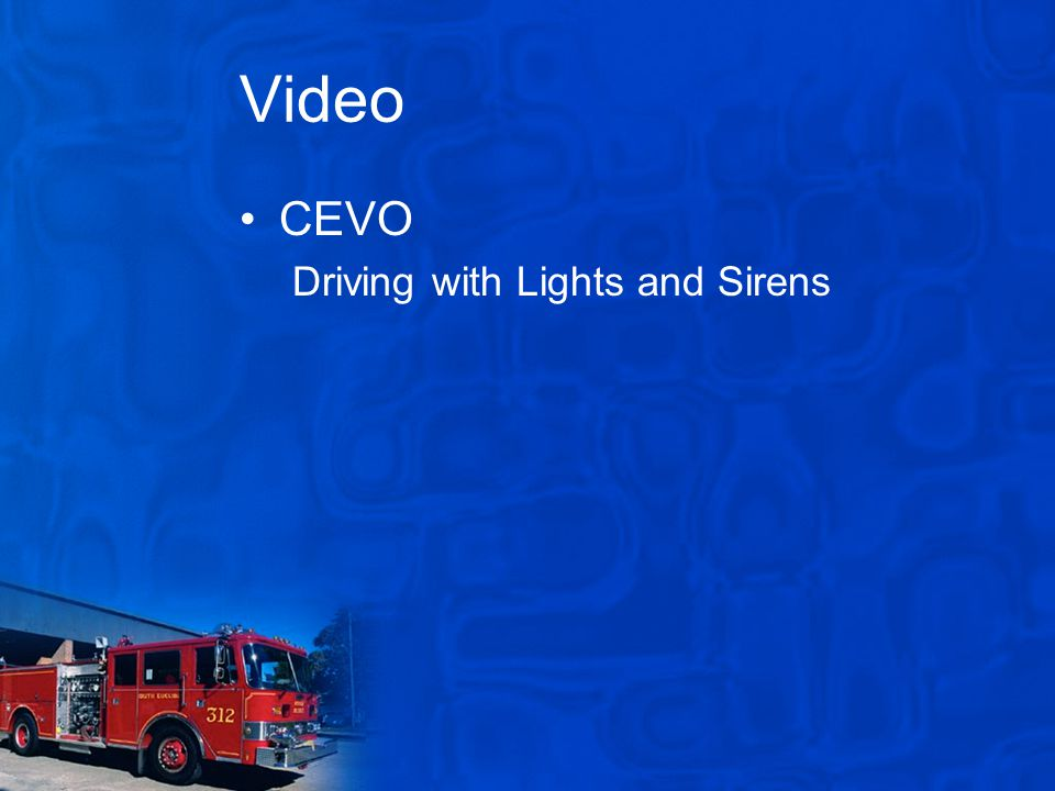 Video CEVO Driving with Lights and Sirens