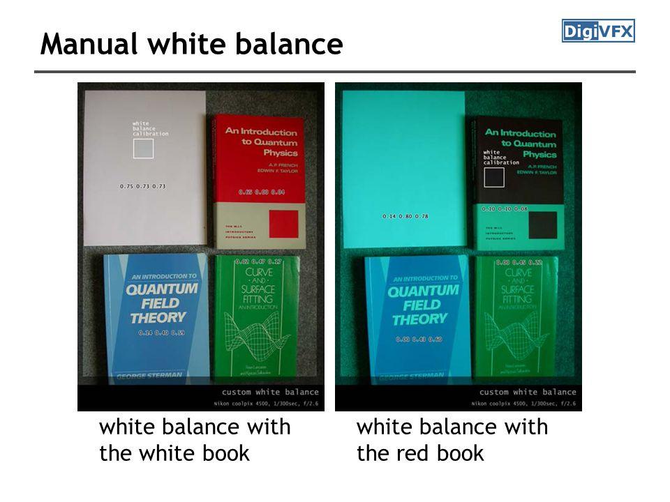 Manual white balance white balance with the white book white balance with the red book