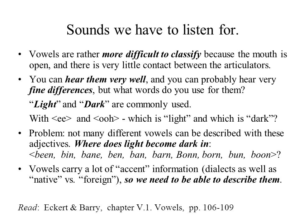 Sounds we have to listen for.
