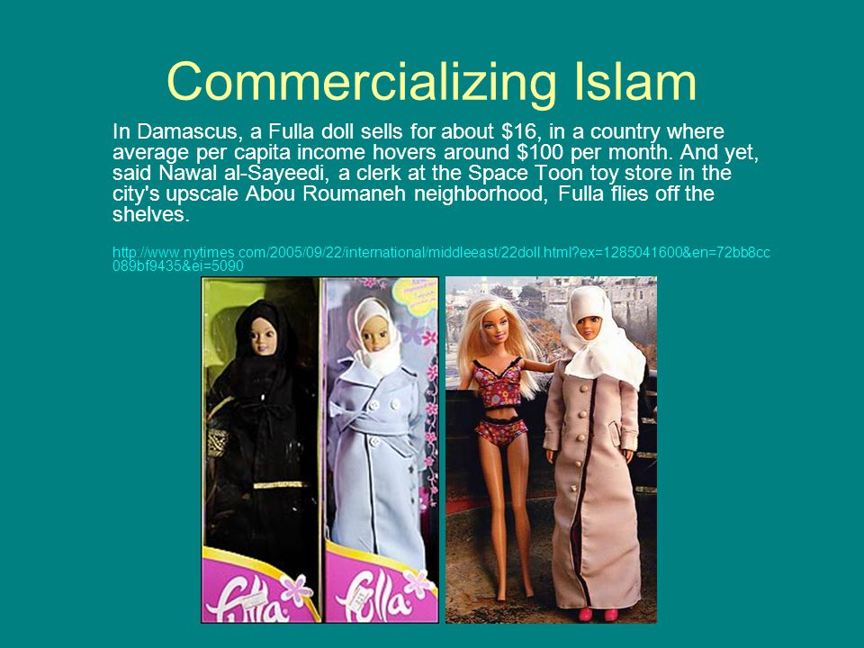 In Damascus, a Fulla doll sells for about $16, in a country where average per capita income hovers around $100 per month.