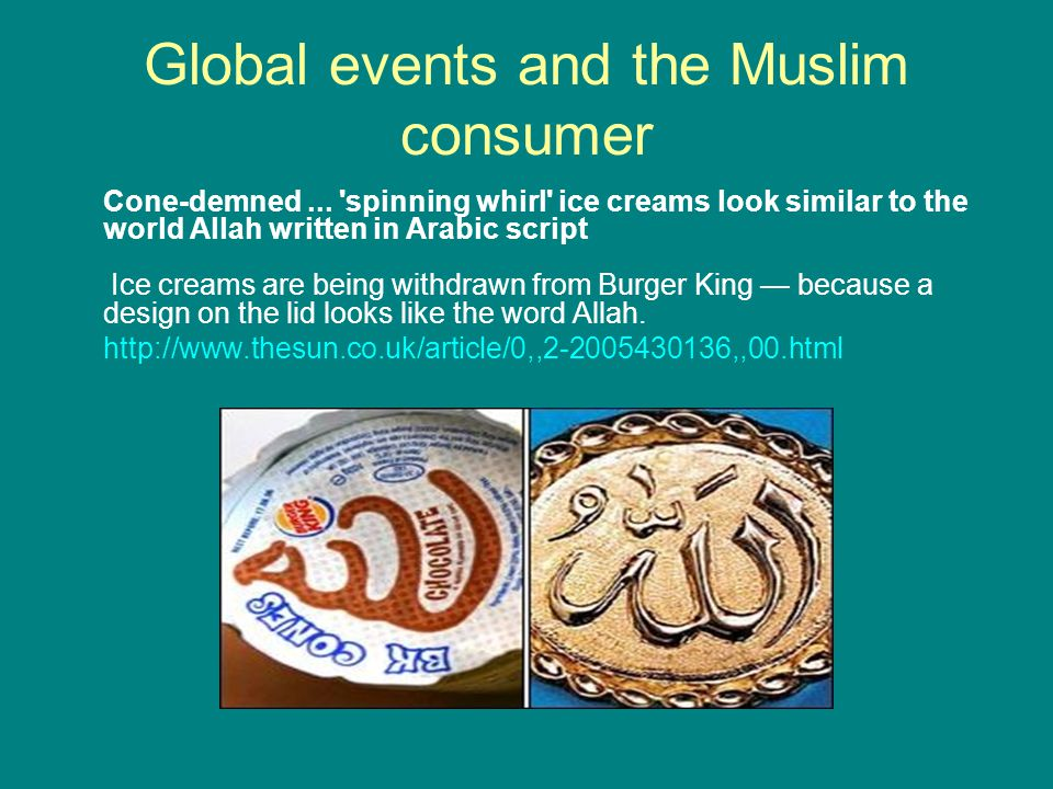 Global events and the Muslim consumer Cone-demned... 'spinning whirl' ice creams look similar to the world Allah written in Arabic script Ice creams a