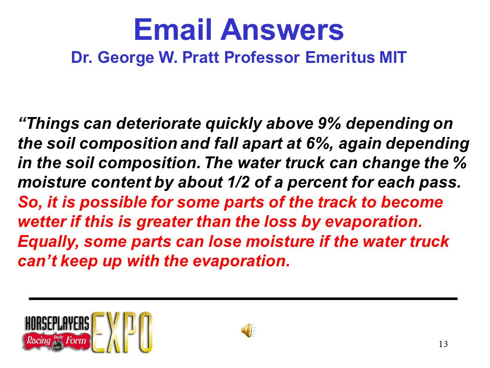 13 Email Answers Dr. George W.