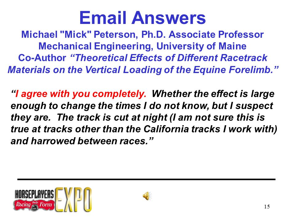 15 Email Answers Michael Mick Peterson, Ph.D.