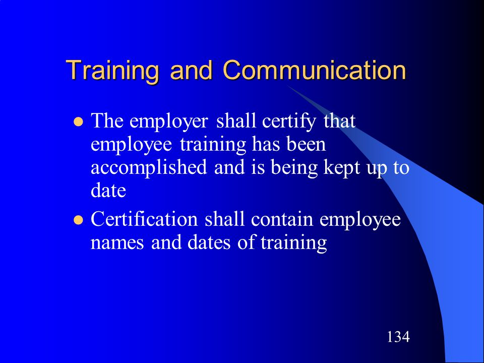 133 Each affected employee shall be instructed in the purpose and use of the energy control procedure All other employees shall be instructed about the prohibition relating to attempts to restart or reenergize machines or equipment which are locked out or tagged out Training and Communication