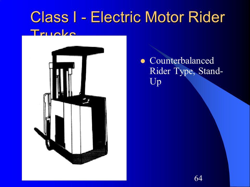 63 Class I - Electric Motor Rider Trucks