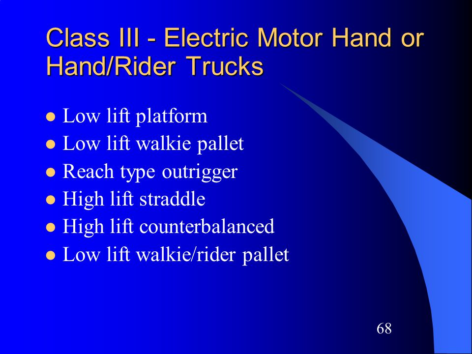 67 Class II - Narrow Aisle Trucks