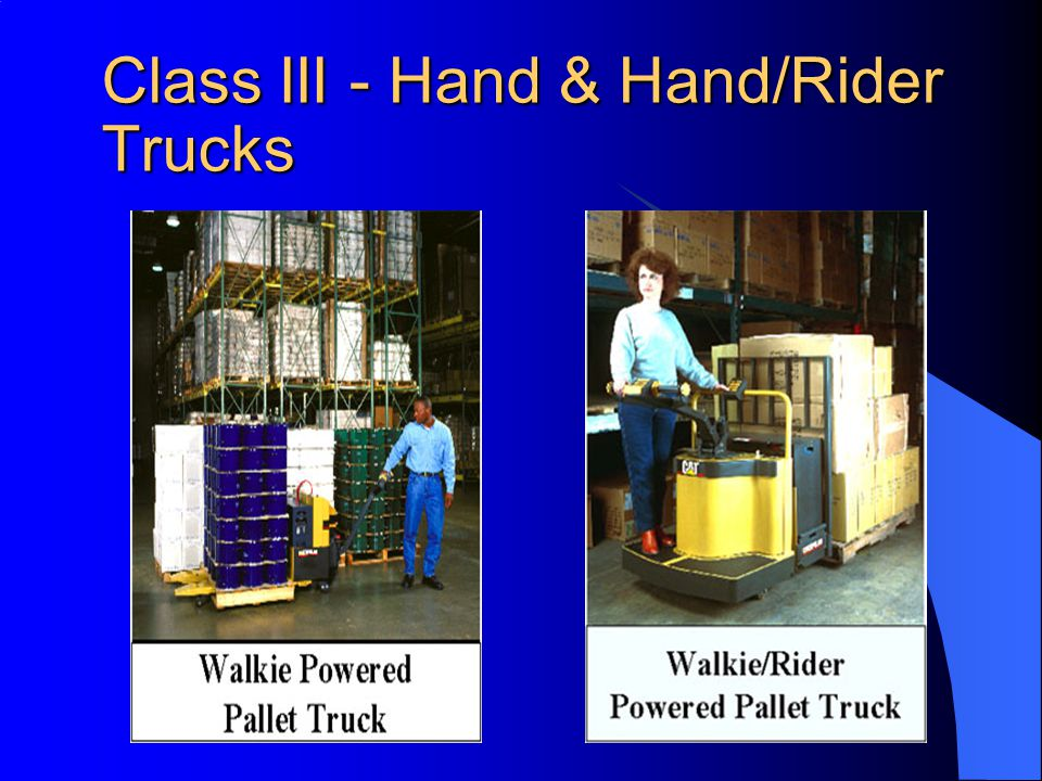 69 Class III - Electric Motor Hand or Hand/Rider Trucks