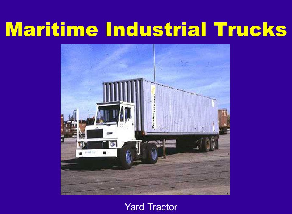 Yard Tractor Maritime Industrial Trucks