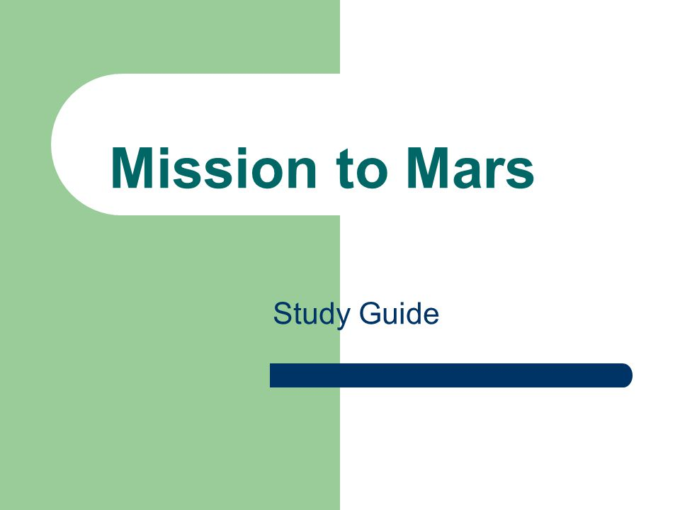 Study Guide Mission to Mars
