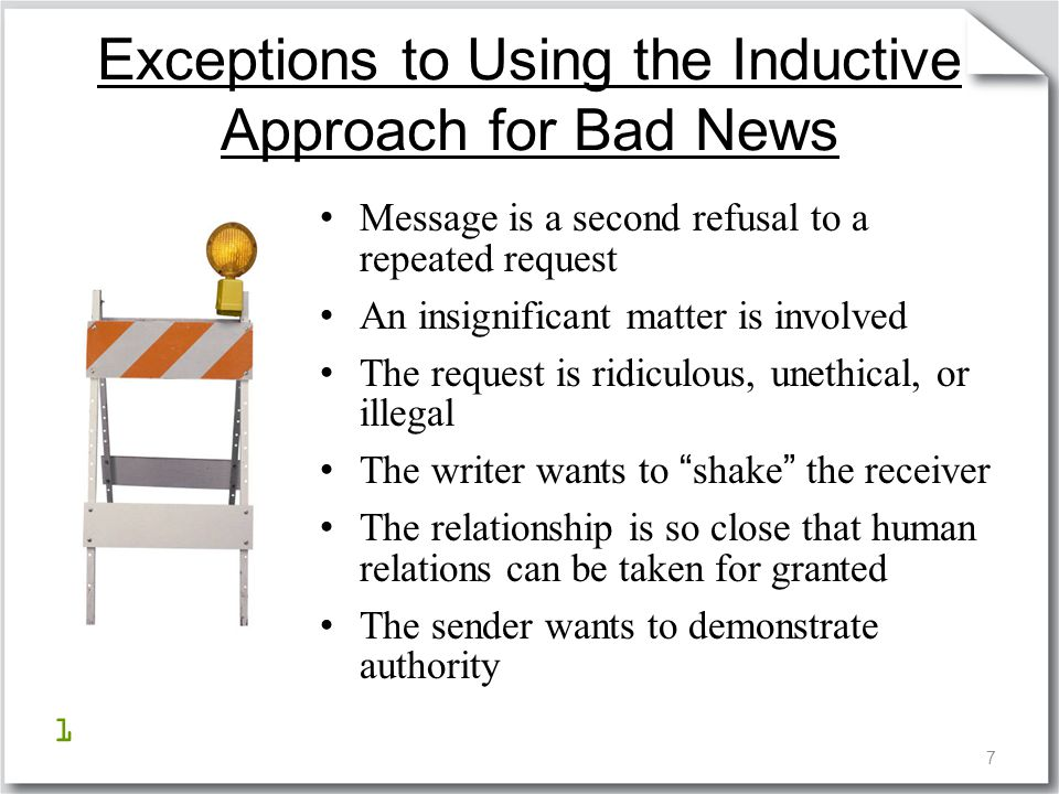 18 When Refusing Requests: State what was done – Avoid saying what was not done Use passive voice Include a positive idea Place bad news in a dependent clause of a complex sentence
