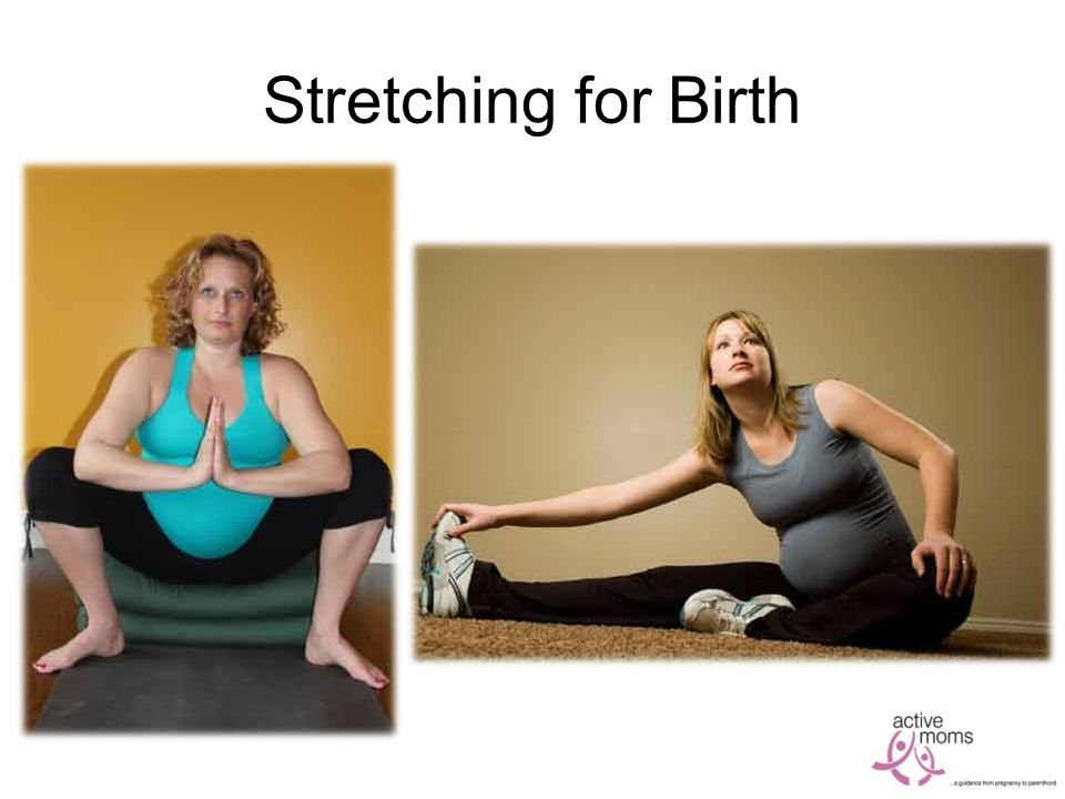 Stretching for Birth