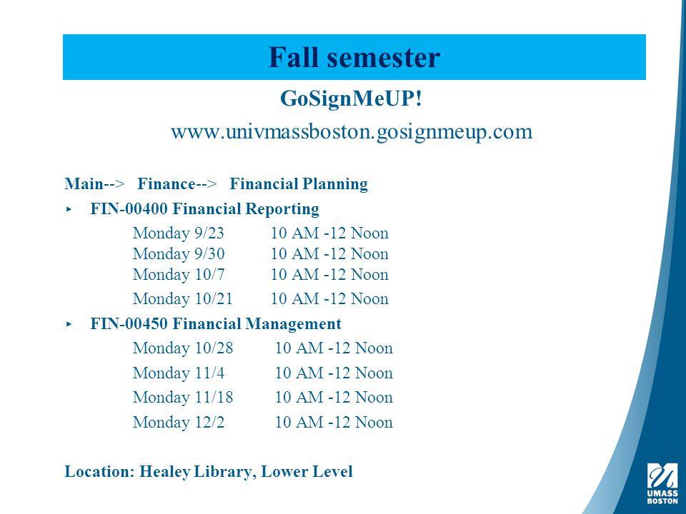 Fall semester GoSignMeUP.