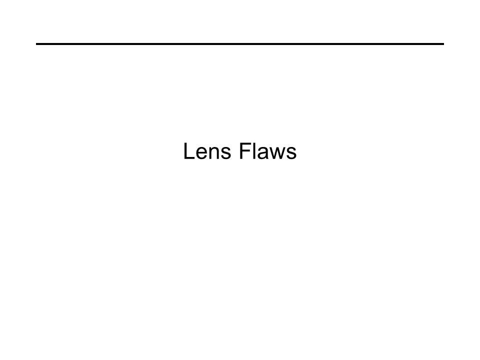 Lens Flaws