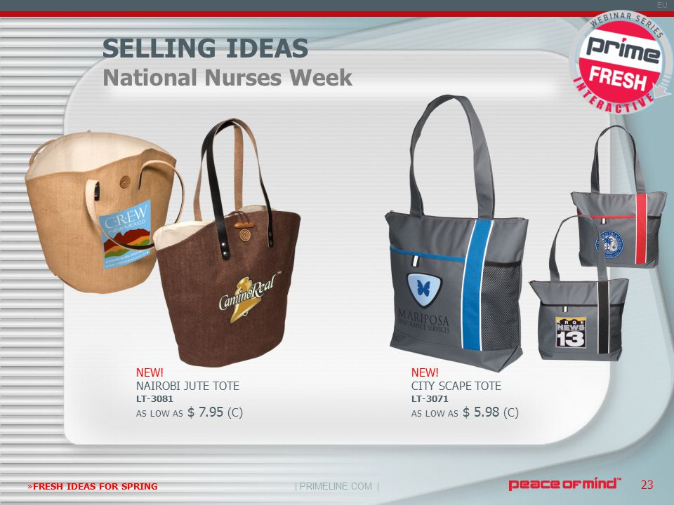| PRIMELINE.COM | EU »FRESH IDEAS FOR SPRING 23 SELLING IDEAS National Nurses Week NEW.